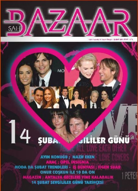 Demi Moore, Ashton Kutcher, Nicole Kidman, Keith Urban, Angelina Jolie, Brad Pitt, Jennifer Lopez, Marc Anthony, Catherine Zeta-Jones, Michael Douglas, Katie Holmes, Tom Cruise - Sah Bazaar Magazine Cover [Turkey] (February 2011)