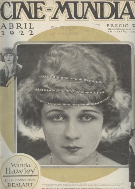 Wanda Hawley - Cine Mundial Magazine [United States] (April 1922)