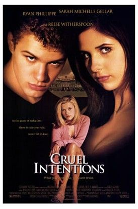 Cruel Intentions Cruel intentions
