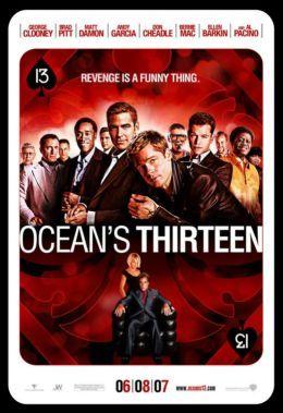 Ocean's Thirteen Ocean's Thirteen