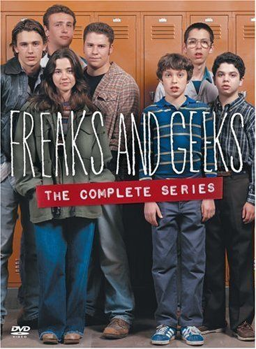 Freaks and Geeks Freaks And Geeks