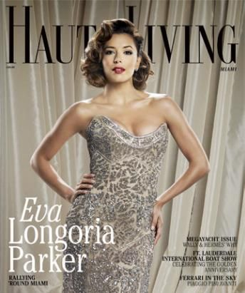 Eva Longoria - Haute Living Magazine Cover [United States] (July 2011)