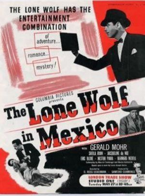 The Lone Wolf in Mexico (1947) Poster