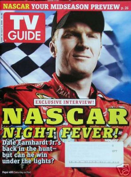 Dale Earnhardt Jr. - TV Guide Magazine [United States] (26 June 2006)