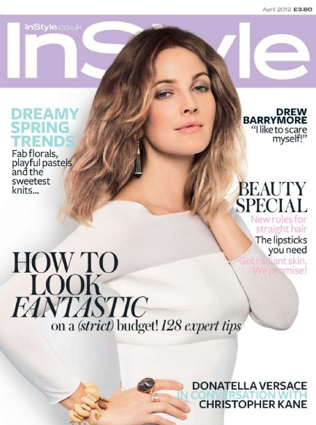 Drew Barrymore - InStyle Magazine Cover [United Kingdom] (April 2012)