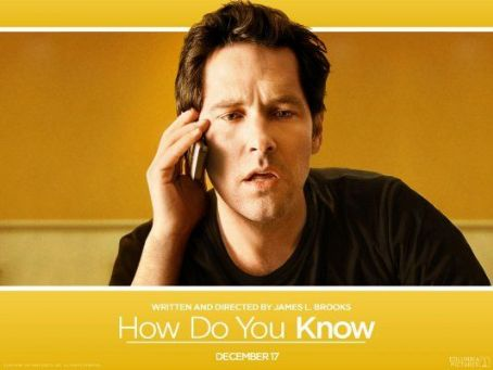 Paul Rudd - How Do You Know