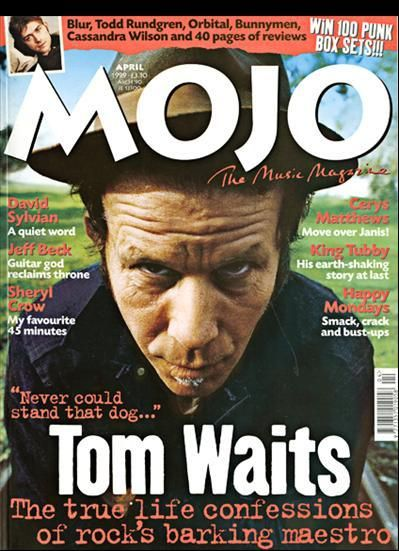 Tom Waits - Mojo Magazine [United Kingdom] (April 1999)