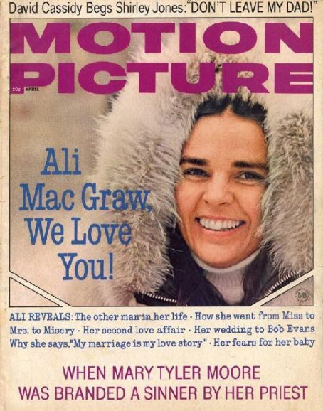 Ali MacGraw - Motion Picture Magazine [United States] (April 1971)