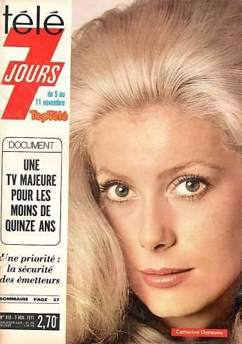 Catherine Deneuve - Télé 7 Jours Magazine [France] (November 1971)