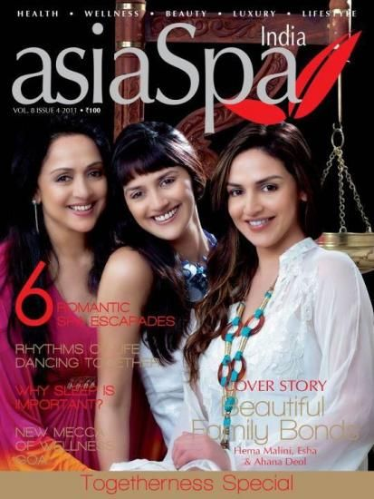 Hema Malini, Esha Deol, Ahana Deol - Asia Spa Magazine Pictorial [India] (October 2011)
