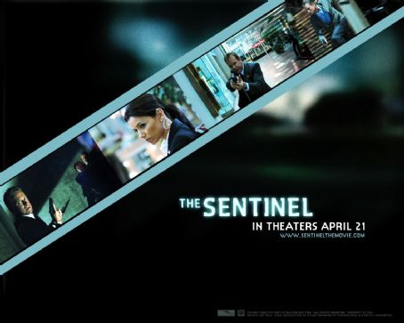 The Sentinel  Wallpaper 2006