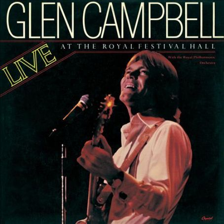 Live at the Royal Festival Hall - Glen Campbell