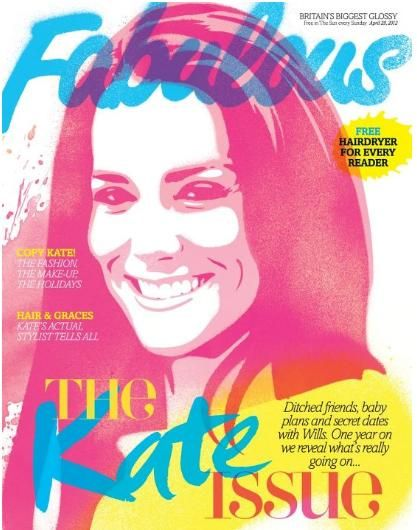 Kate Middleton - Fabulous Magazine Cover [United Kingdom] (28 April 2012)