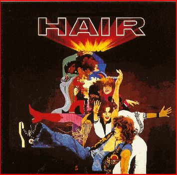 Hair , 1968 And 1978 Broadway And Film Versions